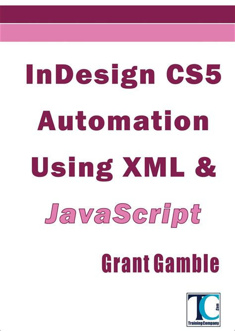indesign xslt tutorial new indesign automation book indesignsecrets com