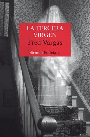 libro la tercera virgen ediciones siruela