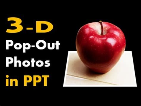 Hd Set Thanks how to make 3d pop out photos in powerpoint out of