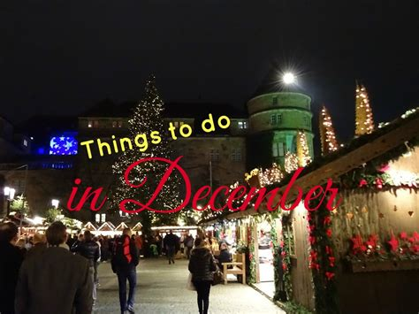 things to do in stuttgart things to do in december in stuttgart living in stuttgart