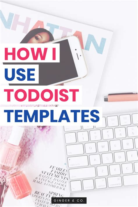 todoist project templates how i use todoist templates and co