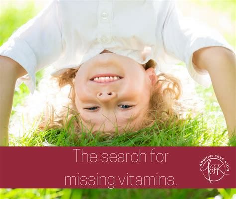 Search For Missing For Free The Search For Missing Vitamins Additive Free
