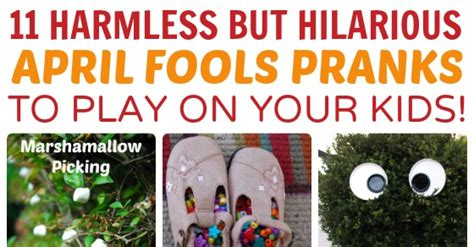 april fools day 11 pranks to play on your