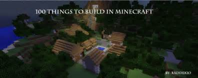 Cool easy things to make in minecraft 100 things to build in minecraft