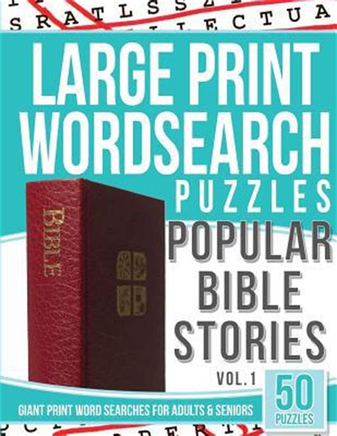 large print bible word search book for seniors an insightful large print bible word search puzzles with inspirational bible words as edition seniors brain series books large print wordsearches puzzles popular bible stories