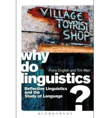 why do linguistics fiona english 9781441166098