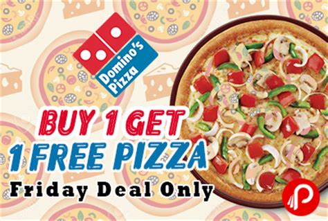 domino pizza friday offer buy 1 get 1 free pizza bogo friday offer domino s pizza