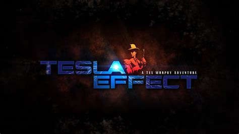Tesla Effect Trailer Fiends Tesla Effect A Tex Murphy Adventure Gets A