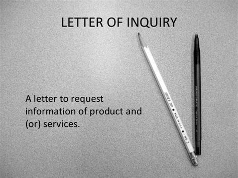 Inquiry Letter Ppt 4 Letter Of Inquiry