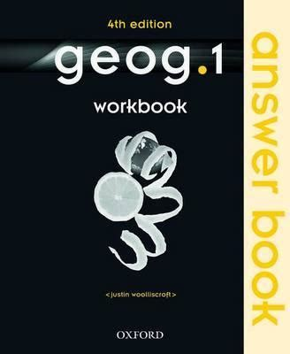 libro geog 1 workbook geog123 4th geog 1 workbook answer book justin woolliscroft 9780198356912