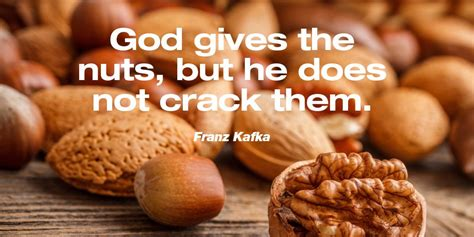 god   nuts     crac franz kafka wisdom quote