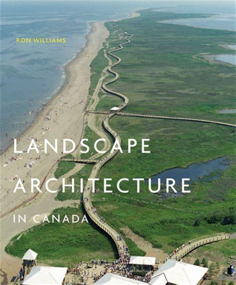 Landscape Architecture Canada Landscape Architecture In Canada Mcgill S
