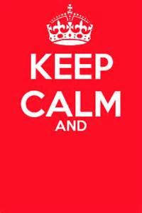 Keep Calm Template Free by Keep Calm Template By Fuonxicorn On Deviantart