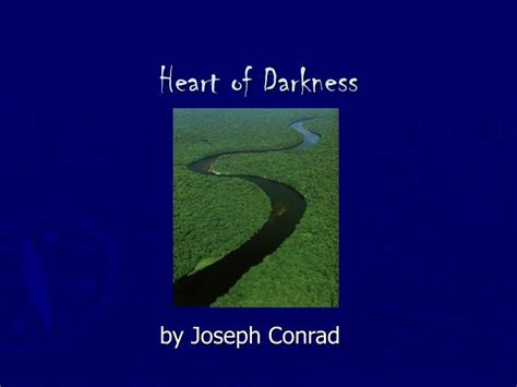 themes of heart of darkness ppt ppt heart of darkness powerpoint presentation id 1018875