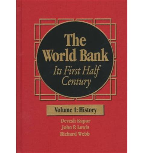 history world bank the world bank history v 1 p lewis 9780815752349