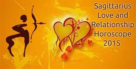 sagittarius love and relationship horoscope 2015