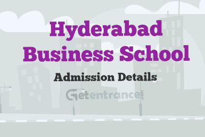 Part Time Mba Courses In Hyderabad by Hyderabad Business School Admission 2018 Getentrance