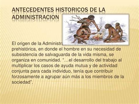 imagenes antecedentes historicos administracion antecedentes historicos de la administracion