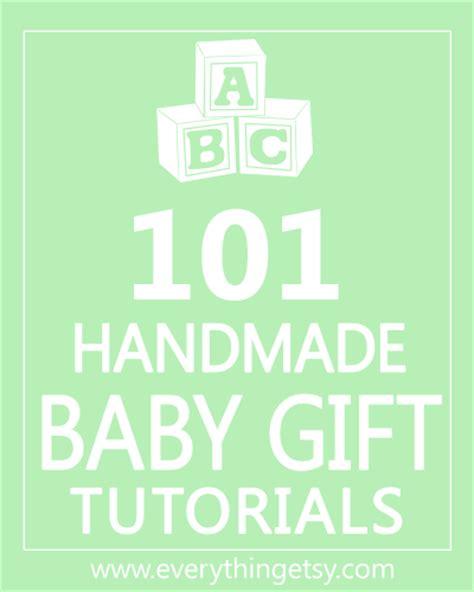 Handmade Gift For Newborn - 101 handmade baby gift tutorials