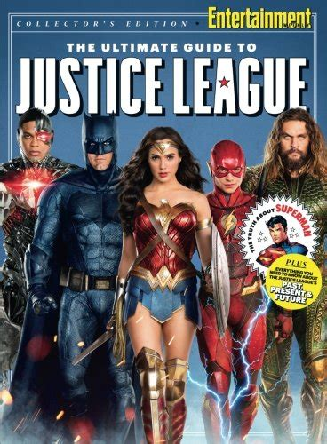 entertainment weekly the ultimate entertainment weekly the ultimate guide to justice league arts entertainment