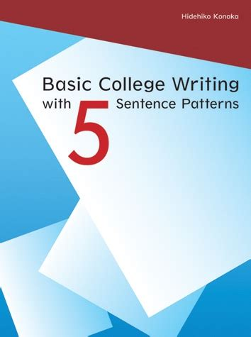 sentence patterns book basic college writing with 5 sentence patterns student