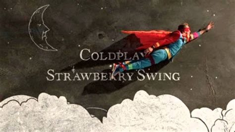 strawberry swing lyrics coldplay strawberry swing lyrics in description