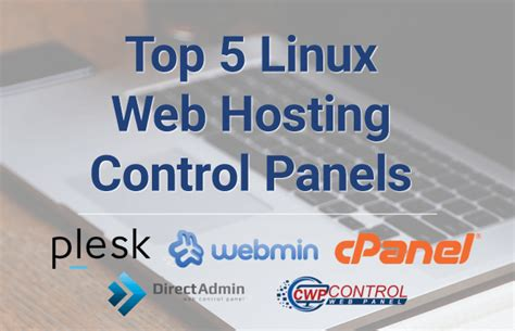 best linux hosting top 5 linux web hosting panels overview comparison