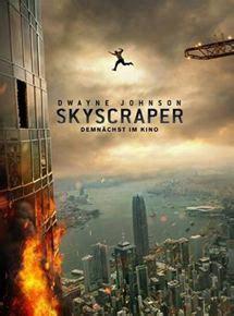 skyscraper torrent skyscraper film 2018 filmstarts de