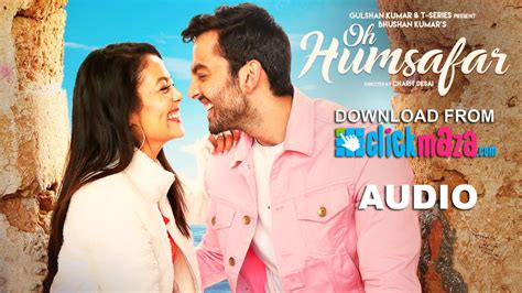 free download mp3 tony q full album oh humsafar neha kakkar himansh kohli tony kakkar