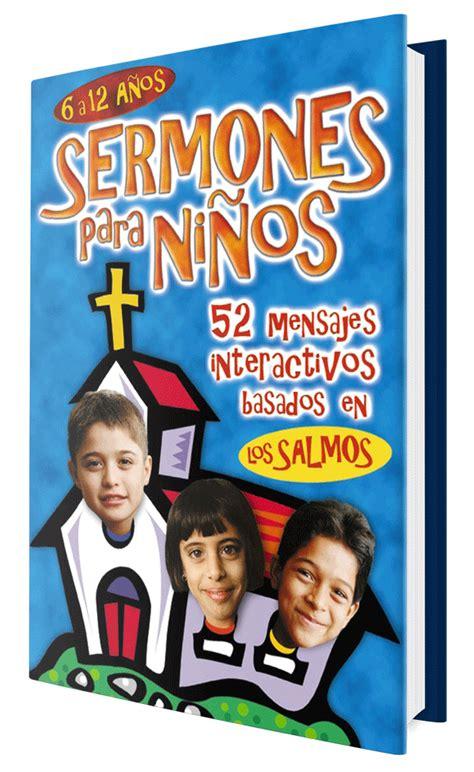 predicaciones para ninos cristianos clases con actividades din 225 micas para ni 241 os y j 243 venes
