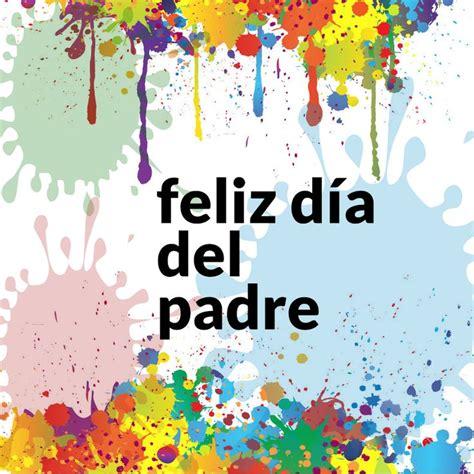 imagenes feliz dia del padre feliz d 237 a del padre paintball paintball pinterest