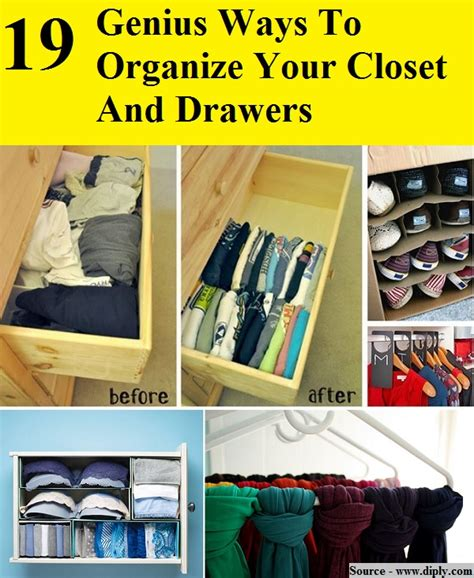How To Organize Clothes Drawers by 19 Genius Ways To Organize Your Closet And Drawers Home