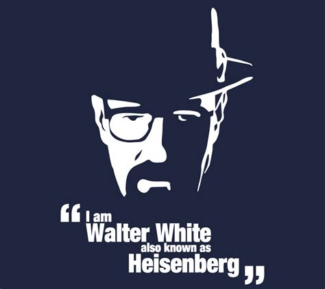 i m walter white also known as heisenberg breaking bad
