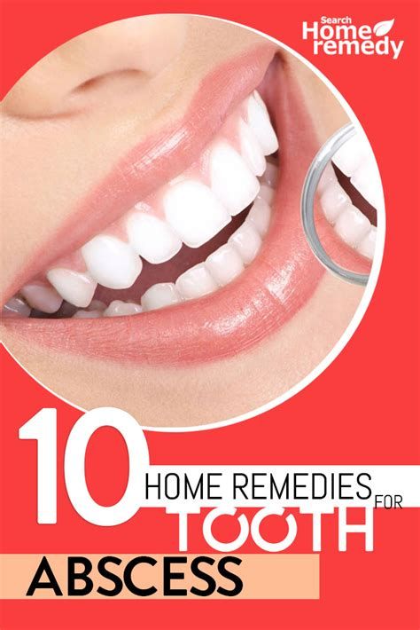 Abscessed Tooth Home Remedy by 10 Home Remedies For Tooth Abscess Treatment And