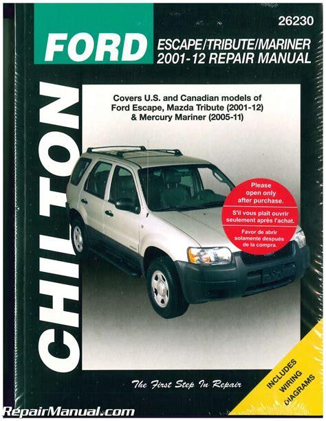 chilton car manuals free download 2002 ford escape engine control ford escape mazda tribute mariner chilton repair manual 2001 2012