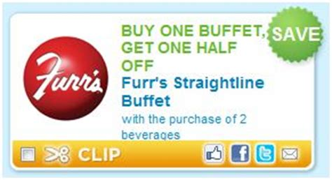 furr s buffet coupons furr s restaurant buy one buffet get one half with the purchase of 2 beverages become a