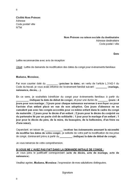 Demande De Repos Lettre Lettre De Demande De Modification Des Dates Du Cong 233 Pour 233 V 232 Nement Familial 224 L Employeur