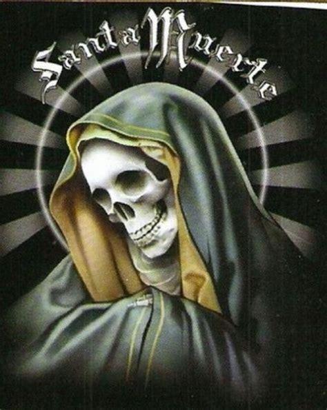 Santa Muerte Of santa muerte 187 oracion a la santisima
