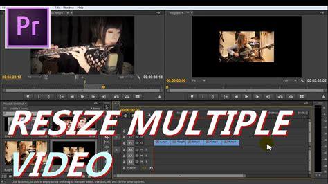 tutorial adobe premiere pro indonesia adobe premiere pro resize multiple video tutorial