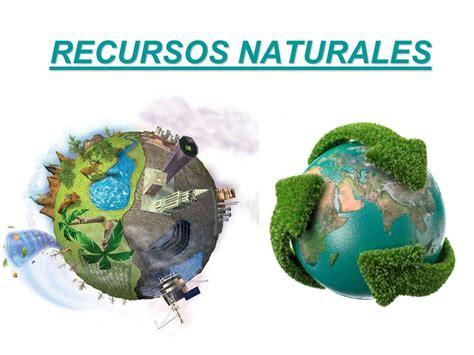 imagenes recursos naturales para imprimir recursos naturales ppt video online descargar