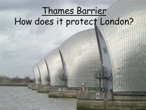 thames barrier gcse geography case study thames barrier case study lesson by tandrews11 teaching