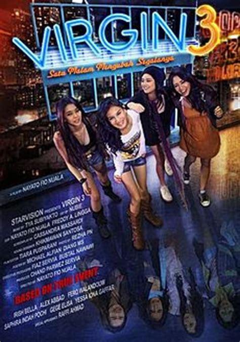 film virgin 3 full version indonesia download virgin 3 satu malam mengubah segalanya 2011
