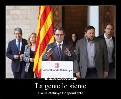 imagenes graciosas independencia catalana carteles de catalunya desmotivaciones