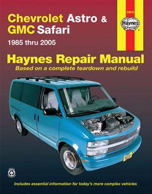 chevrolet astro gmc safari haynes repair manual 1985 2005 hay24010