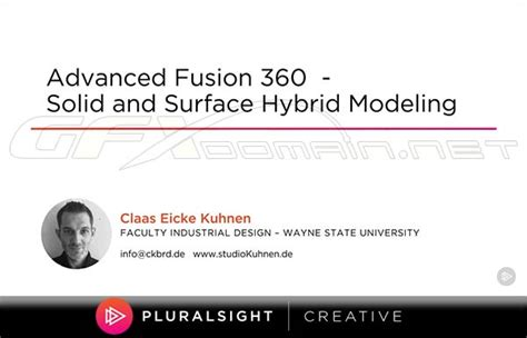 Pluralsight Advanced Fusion 360 Solid And Surface Hybrid Modeling
