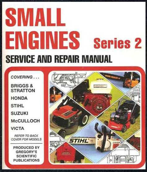 gregorys small engines repair manual 2 briggs honda stihl suzuki mcculloch victa ebay