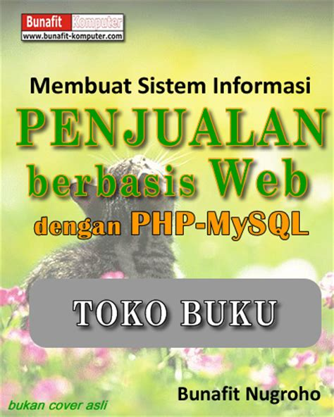 membuat web penjualan dengan php dan mysql panduan skripsi membuat aplikasi web penjualan online