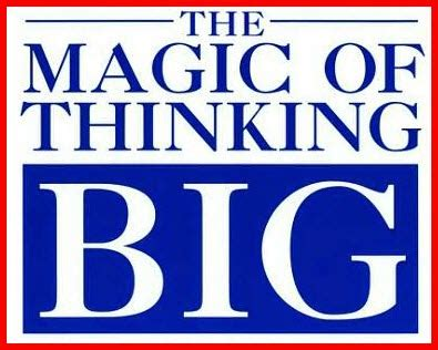 the magic of thinking personal development blog the magic of thinking big nate leung