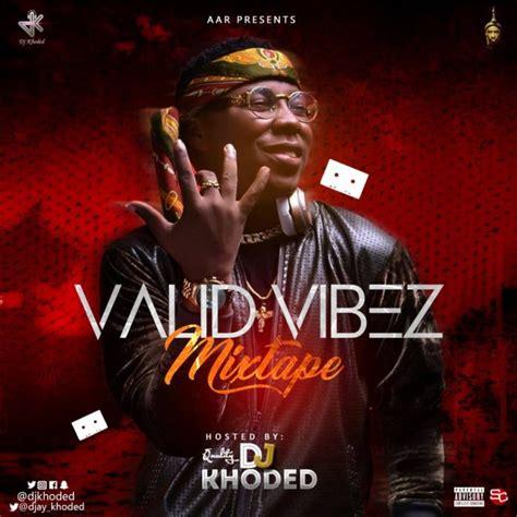 download ojd x kiss daniel yeba refix mp3 video download dj khoded valid vibez mixtape ft kiss daniel tekno