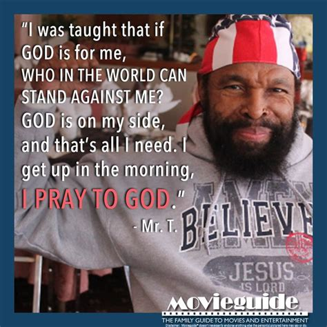 famous quotes mr t quotes 154 best christians in hollywood images on pinterest
